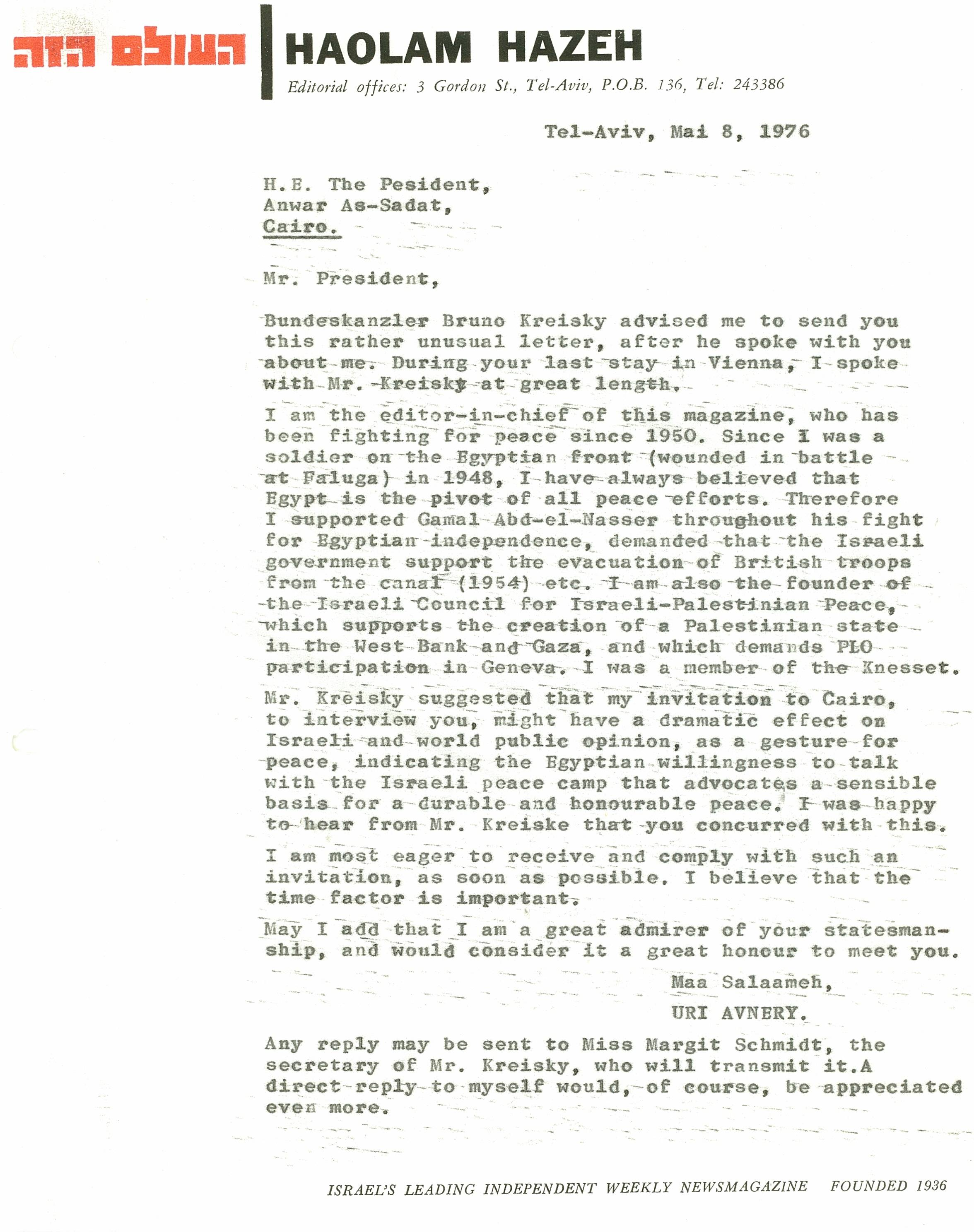 uri avnery documents 1976 a year before sadat s to jeru m a letter avnery sent him on kanzler bruno kreisky s advice asking him for an interview in vienna as a